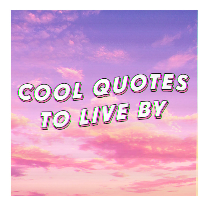 Cool Pics And Quotes