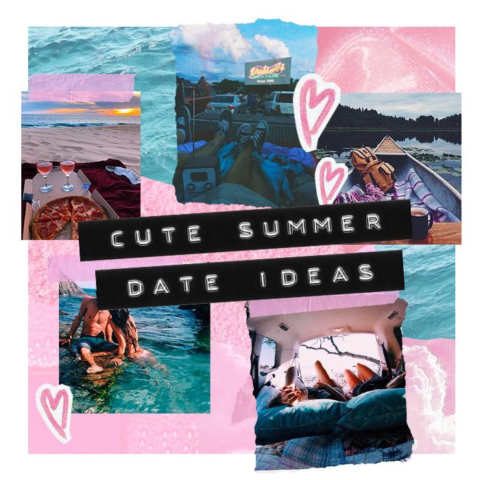 Cute Summer Date Ideas The 411 Plt